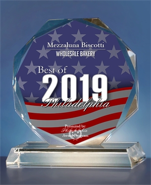 Best Wholesale Bakery of Philadelphia Award 2019 | Mezzaluna Biscotti