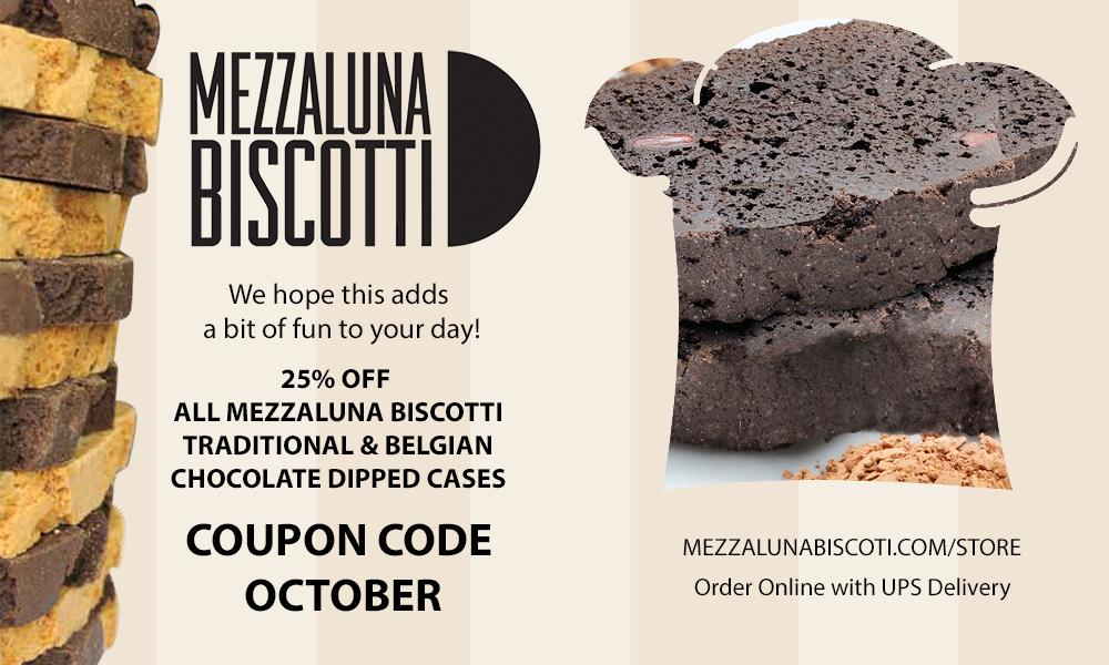 October 2020 | Mezzaluna Biscotti Company | Order Biscotti Online Coupon Code